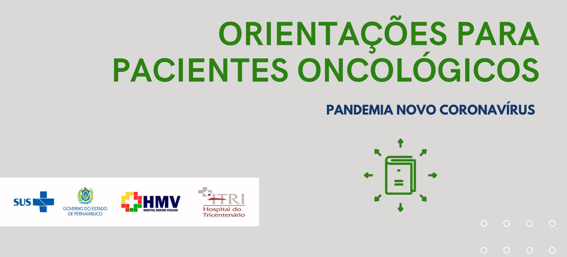 HMV emite orientações para os pacientes oncológicos