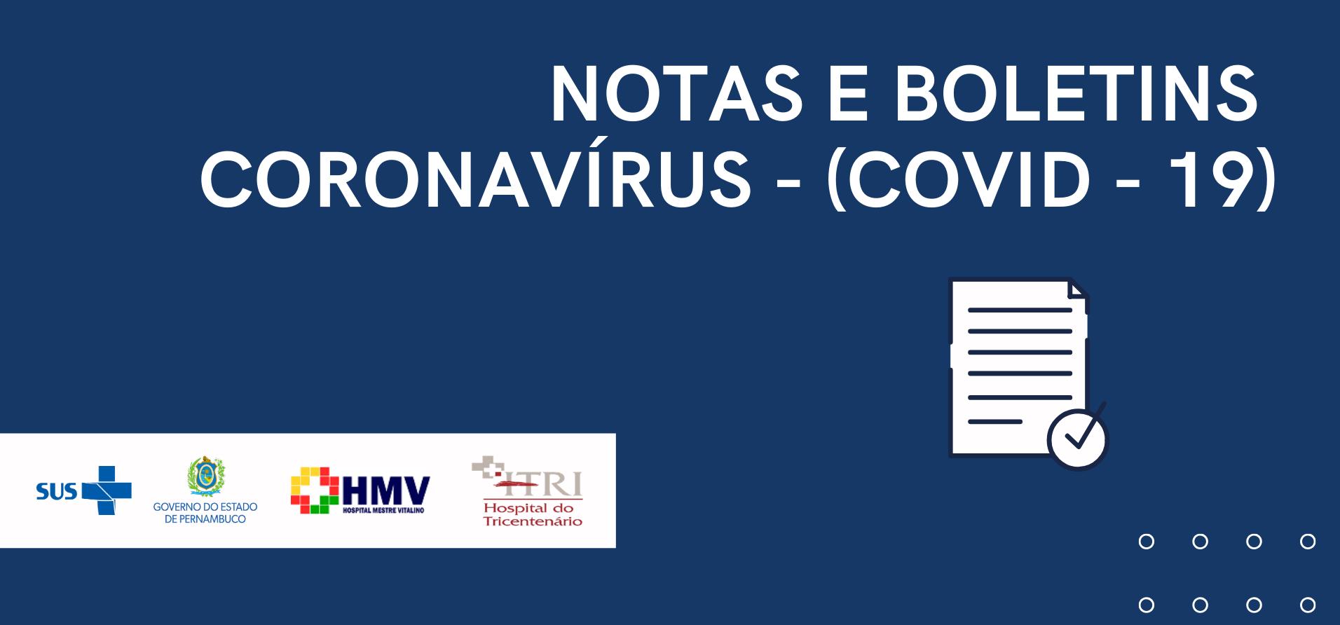 NOTAS E BOLETINS | COVID - 19